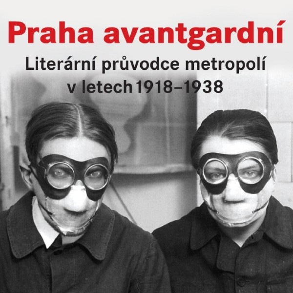 Po stopách avantgardní Prahy